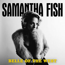 Samantha Fish Belle of The West CD & 2017