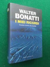 Walter BONATTI - I MIEI RICORDI , Ed Baldini Castoldi (2009) scalate alpinismo