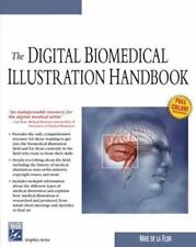 The Digital Biomedical Illustration Handbook by Mike de la Flor (2004,...
