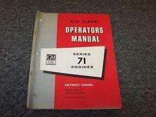 GM General Motors Detroit Diesel Series 71 71T Engines Owner Operator Manual