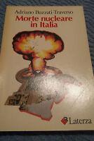Morte Nuclear IN Italia - Adriano Buzzati - Slash - Latrerza Editore 1982