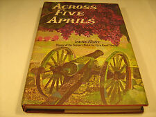 Hardcover ACROSS FIVE APRILS Irene Hunt 1964 Book Club Ed (Beautiful copy) [Y40]