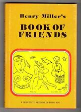Henry Miller's Book of Friends by Henry Miller (First Edition)- High Grade