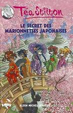 Very Good, Le Secret Des Marionnettes Japonaises N10 (Geronimo Stilton: Thea Sti