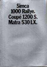 RARE brochure catalogue depliant SIMCA 1000 RALLY 1200S MATRA 530 LX
