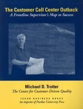 The Customer Call Center Outback: A Frontline Supervisor's Map to Success