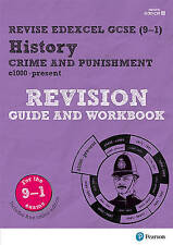 Revise Edexcel GCSE (9-1) History Crime and Punishment in Britain Revision Guide and Workbook: (with free online edition) by Kirsty Taylor (Mixed media product, 2017)