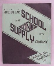 Fond du Lac CATALOG - 1939-1940 ~~ school supplies ~~ everything for the school