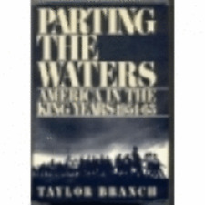 Parting the Waters by Taylor Branch: Used