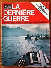 Alpha de 1972 n°8; La dernière guerre - Histoire controversée -