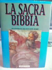 LA SACRA BIBBIA ILLUSTRATA DA GUSTAVE DORE FRATELLI MELITA EDITORI EDIZIONE 1992
