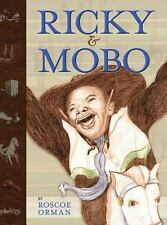 Ricky and Mobo (Hardback or Cased Book)