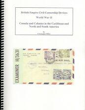 British Empire Civil Censorship Devices WWII Canada Caribbean North & South Amer