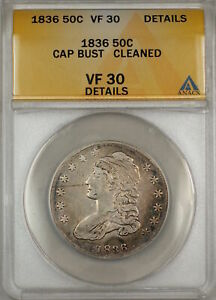 1836 Capped Bust Silver Half Dollar 50c Coin ANACS VF-30 Details Cleaned (9)