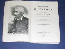 Afrique H.M. Stanley la délivrence d'Emin Pacha Hachette 1890 cartes