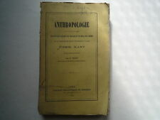 1863 ANTHROPOLOGIE DE EMM KANT RAPPORT DU PHYSIQUE ET DU MORAL TRAD J TISSOT