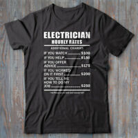 Electrician T-shirt gift - Hourly Rates - funny, novelty Tee shirt - sparky