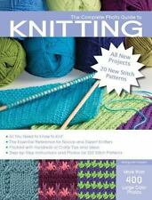 The Complete Photo Guide to Knitting, 2nd Edition: *All You Need to Know to Knit