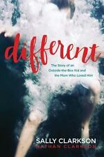 Different : The Story of an Outside-The-Box Kid and the Mom Who Loved Him