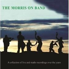 THE MORRIS ON BAND - THE MORRIS ON BAND (NEW & SEALED) CD Folk Dancing