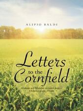 Letters to the Cornfield : Culture and Morality Revisited from a Christian...