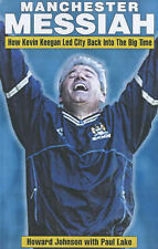Manchester Messiah: How Kevin Keegan Led City Back into the Big Time, Good Books