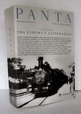 VISIONI TRA CINEMA E LETTERATURA libro PANTA EDIZIONE SPECIALE  Bompiani 2008