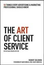 Very Good, TheArt of Client Service 58 Things Every Advertising and Marketing Pr