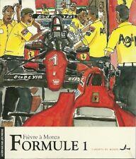 AUTOMOBILE FORMULE 1 FIEVRE A MONZA de PAC et LOLMEDE 1991