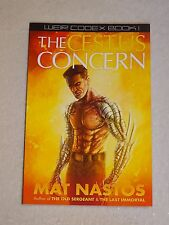 NEW MAT NASTOS Signed frm COMIC CON 2017 THE CESTUS CONCERN PAPERBACK BOOK 1