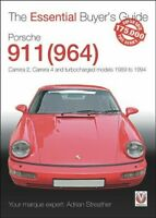 Porsche 911 964 : Carrera 2, Carrera 4 and Turbocharged Models 1989 to 1994, ...
