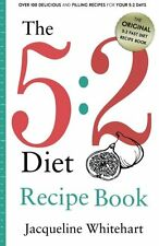The 5:2 Diet: Recipe Book,Jacqueline Whitehart