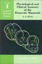 Physiological and Clinical Anatomy of the Domestic Mammals: Volume 1: Central Ne