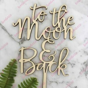 To The Moon And Back Rustic Wood Wedding Engagement Cake Topper
