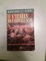 """***VENDO LIBRO """"L'ITALIA DEL NOVECENTO""""  - MONTANELLI -CERVI - BUR EDITORE***"""