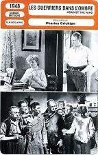Fiche Cinéma Movie Card Les guerriers dans l'ombre / Against the wind (G-B) 1948