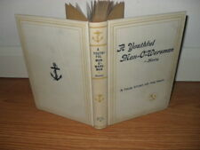 A Youthful Man-O'-Warsman , A True Story of the Navy 1910 . illustrated first ed