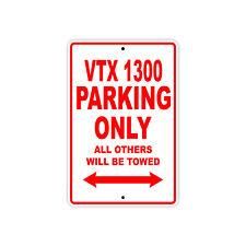 HONDA VTX 1300 Parking Only Towed Motorcycle Bike Chopper Aluminum Sign