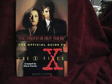 The Truth Is Out There Vol.1 The Official Guide to the X-Files by Brian Lowry PB