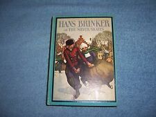 HANS BRINKER or The Silver Skates by Mary Mapes Dodge/HC/Childrens/Literature
