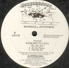 MARSHALL JEFFERSON - Do The Do - Presents Dancing Flutes - Underground