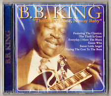 B.B. KING - THRILL AIN'T GONE, NOWAY BABY - 12 TRACKS - BLUES - NEW & SEALED CD