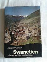 Alexander Kusnezow: Swanetien - In den Bergen und Tälern des Kaukasus, 1977