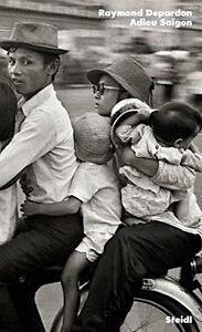 """Raymond Depardon - """"Adieu Saigon"""""""