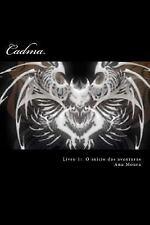 Cadma: Cadma : Livro 1: o Inicio das Aventuras by Ana Moura (2014, Paperback)