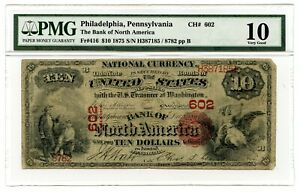 C12465- 1875 $10 PHILADELPHIA, PA NATIONAL BANKNOTE FR#416 CH.#602 PMG VG10