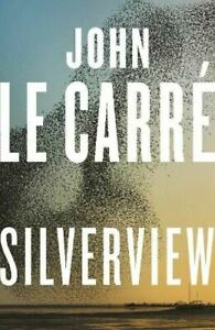 Silverview by John le Carre
