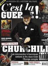 C'EST LA GUERRE N° 4 : L'ARMEE DE CHURCHILL LES COMMANDOS BRITANNIQUES