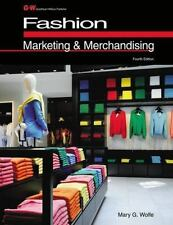 Fashion Marketing and Merchandising by Mary G. Wolfe (2013, Hardcover)