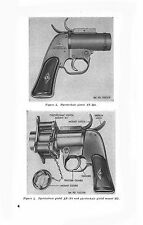 REPRINT TWO ARMY MANUALS PYROTECHNIC PROJECTORS (FLARE GUNS) WWII ERA